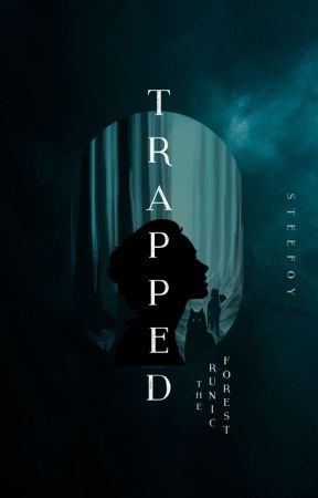 """TRAPPED : """"The Runic Forest"""" by steefoy"""