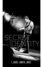 Secret Identity ▶a Hunter Hayes fanfiction◀ by i_heart_Hunter_Hayes