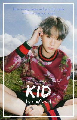 Đọc truyện *namjoon x yoongi* kid