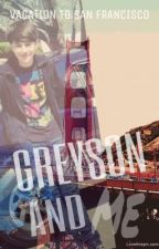Greyson And Me by hotchanyeolatte