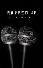 Rapped Up (Short Story) by ___KMJ
