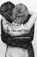The One & Only  by josephinececill