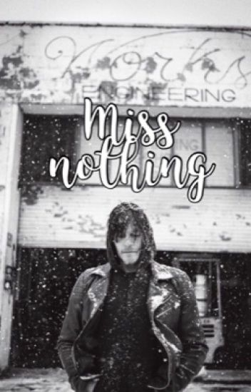 Miss Nothing - Norman Reedus.