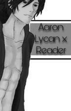 Aaron x Reader Lemon (Aphmau Mystreet) by Rainbow_Turtle_Cat
