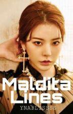 Maldita Lines by YnaBlissss