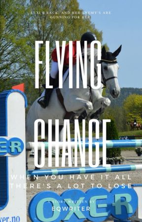Flying Change by Blondieinbreeches