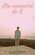 Me enamoré de tí [Kim Seok Jin] TERMINADA by JeanineKim1