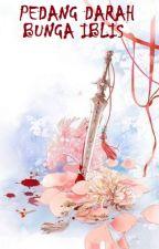 Pedang Darah Bunga Iblis by JadeLiong