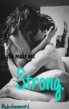 Strong by Madeofmomentsl