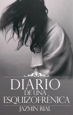 Diario de una Esquizofrénica © (Trilogía Obsession #1.5) by justpain