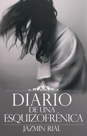 Diario de una Esquizofrénica © (Trilogía Obsession #1.5)