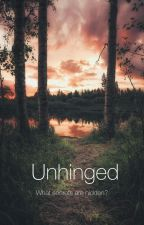 Unhinged  by mimisimsi