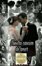 Nuestra cancion de amor. #PremiosObsesionGrey2018 by panuesito