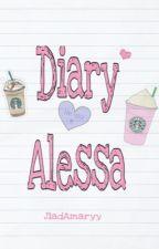 Diary Alessa💓 by jiadamaryy