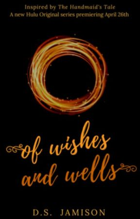 Of Wishes and Wells by Monrosey