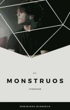 Monstruos; YoonKook by Semidiosa-DiAngelo