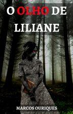 O Olho de Liliane by MarcosOuriques