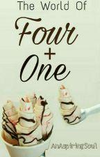 Four + One by AnAspiringSoul