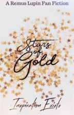 Stars of Gold •Remus Lupin• by InspirationExists