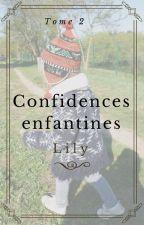 Confidences enfantines. Tome 2 by Carazachiel