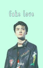 Fake Love - Oh Sehun by glacemrs