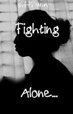Fighting Alone by niyaaaaahhh