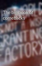 The big book of comebacks by littlemissmuffinx