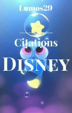 Citations Disney  by Lumos29