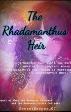 The Rhadamanthus Heir (Book 2 of WTAPAPC) by SecretKeeper_07