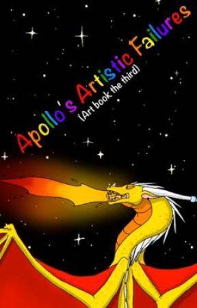 Apollo's Artistic Failures {Art book the third} de Apollo-The-Dragon