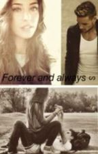 Forever and always ( Liam Payne fan fic) by jaclyncat