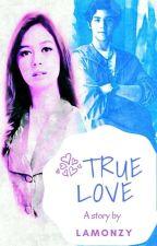 True Love by Lamonzyfam