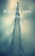 L'histoire sans début by PsyKhoWolF