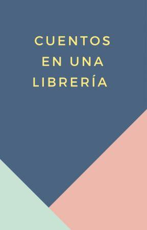 Cuentos en una librería by JoselynBurke