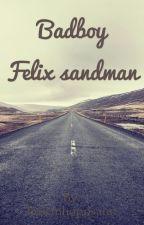 Badboy | Felix sandman by hejsanhoppsann
