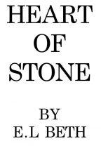 HEART OF STONE by ELBeth76