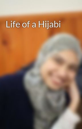 Life of a Hijabi by Fida_Islaih