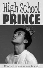 High School Prince (Completed) by fahrizazzahra