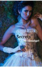 Secrets by ndmadigirl