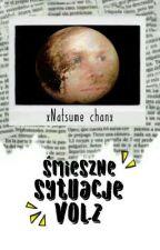 Śmieszne sytuacje vol 2 by xNatsume-chanx