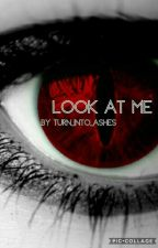 Look at me - Teen Wolf by Turn_into_ashes