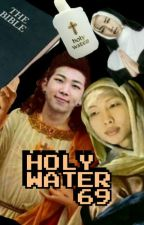 DAILY LIFE OF HOLY WATER  by HOLYWATER69