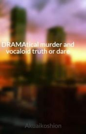 DRAMAtical murder and vocaloid truth or dare by Akuaikoshion