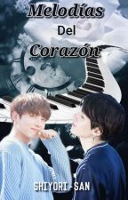 Melodías del Corazón  by shiyori-san