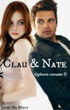 Clau y Nate (PRÓXIMAMENTE) by JanetBeMont