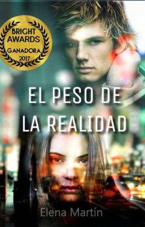 El peso de la realidad (EPDLR)(#BrightAwards2017) by Expectoavalohomorus
