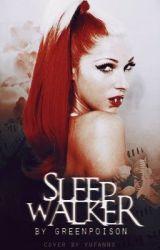Sleepwalker {A Bonnie Mckee Fanfic} by greenpoison