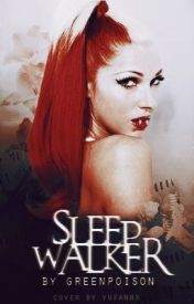 Sleepwalker {A Bonnie Mckee Fanfic} by greenpoison