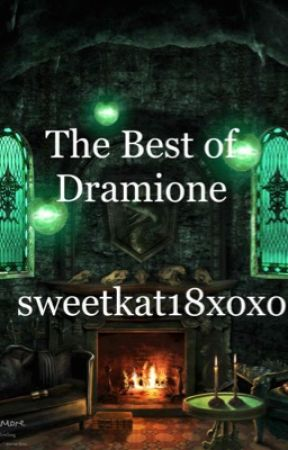 The Best of Dramione by sweetkat18xoxo