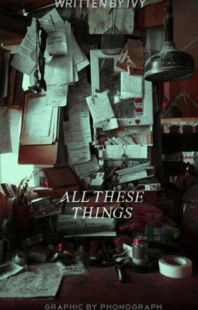 ALL THESE THINGS  by majeurs